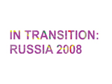In transition Russia 2008